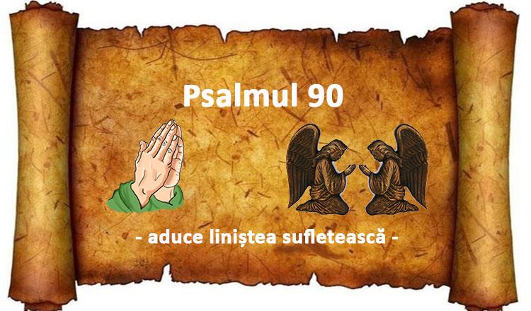 Puterea Psalmului 90 și pentru ce trebuie citit!