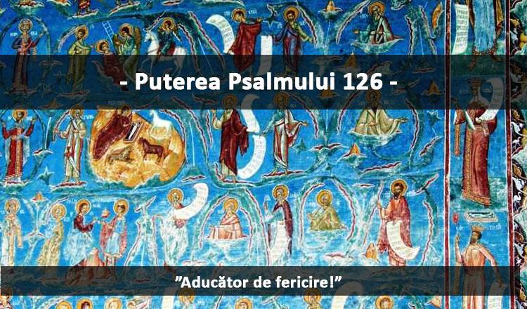 Importanța Psalmului 126 și când trebuie rostit!