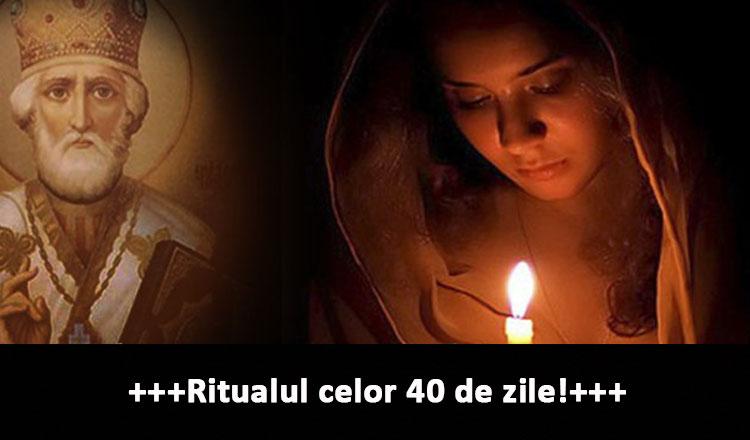 Urmați Ritualul celor 40 de zile pentru a fi binecuvântați cu putere divină!