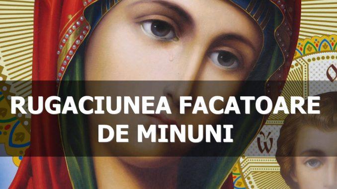 Rugăciune făcătoare de minuni către Fecioara Maria. Trebuie spusa acum,in aceasta seara