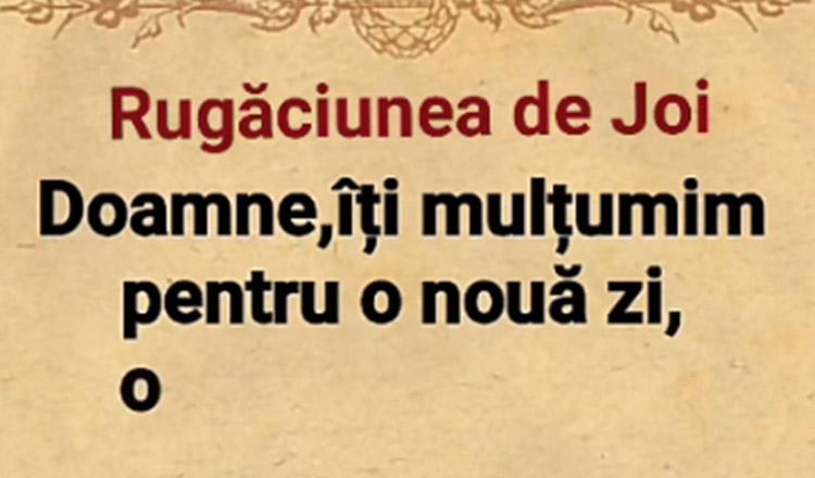 Rugăciunea de JOI se spune pentru iertarea pacatelor și pentru curățirea sufletelor noastre.