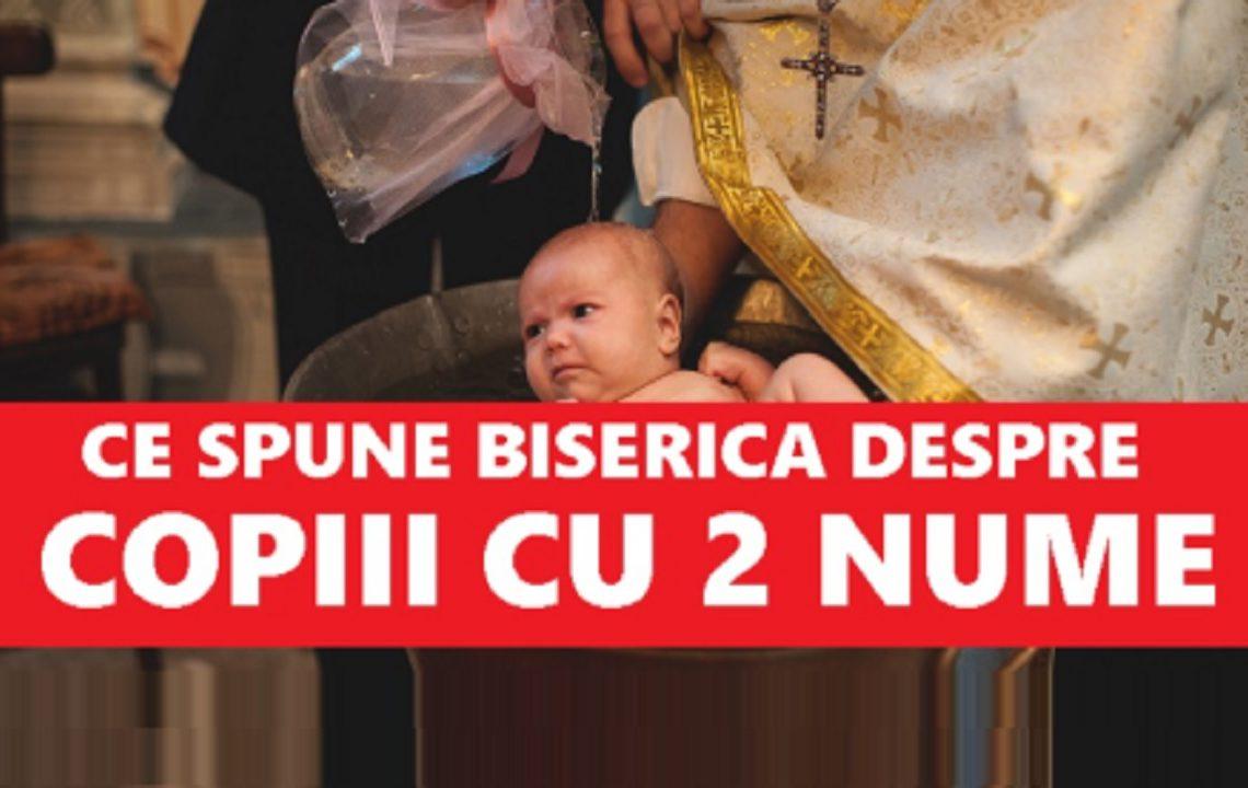 Ce spune Biserica despre copiii care au două nume. Cum trebuie să fie cel de-al doilea nume